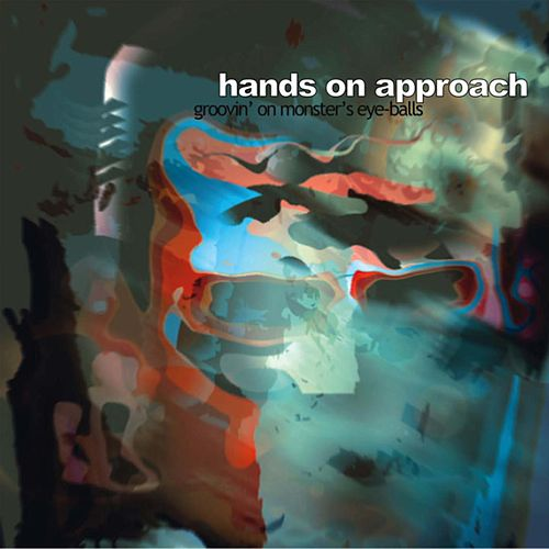 Groovin´ on Monster´S Eye-Balls by Hands On Approach