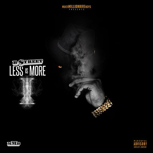 Less Is More 2 von B-Street