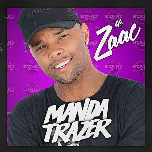 Manda Trazer de MC Zaac