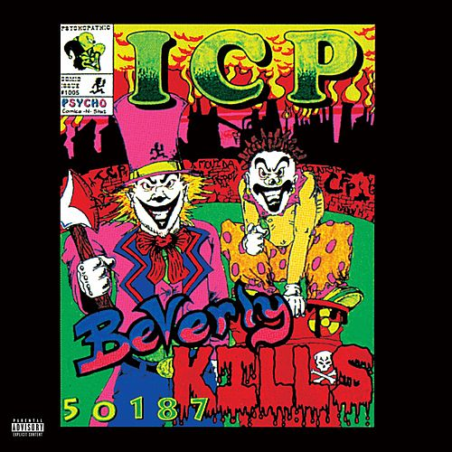 Beverly Kills 50187 von Insane Clown Posse