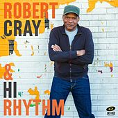 Robert Cray & Hi Rhythm by Robert Cray