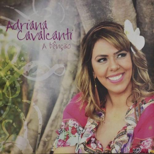 A Bênção de Adriana Cavalcanti