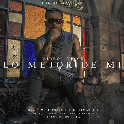 Lo Mejor De Mi by Jota Mendoza