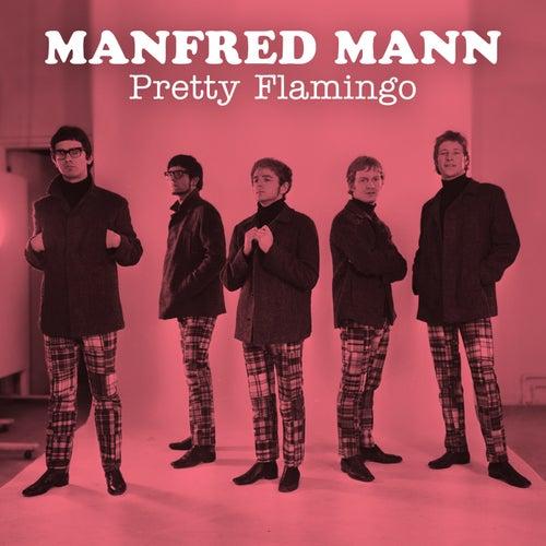 Pretty Flamingo by Manfred Mann