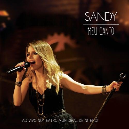 Meu Canto (Ao Vivo No Teatro Municipal De Niterói) de Sandy