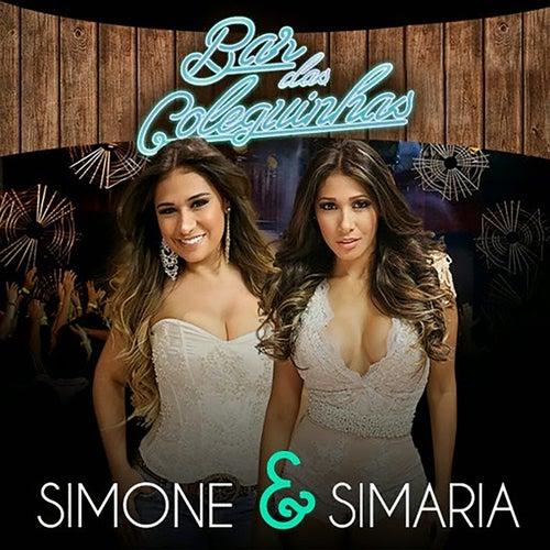 Bar Das Coleguinhas (Ao Vivo) de Simone & Simaria