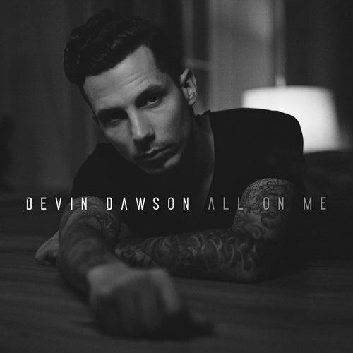 All On Me by Devin Dawson