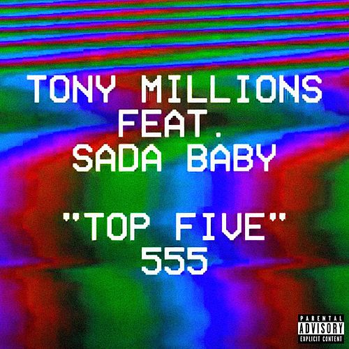 Top Five (feat. Sada Baby) by Tony Millions