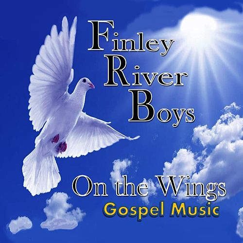On the Wings by Finley River Boys