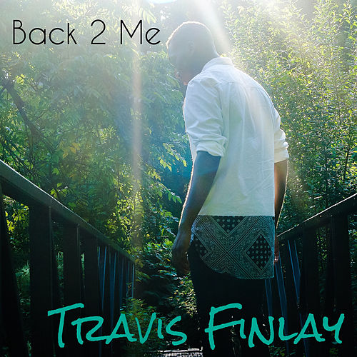 Back 2 Me by Travis Finlay