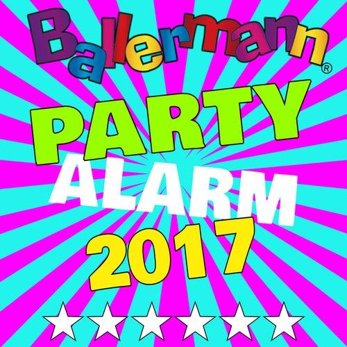 Ballermann Party Alarm 2017 von Various Artists