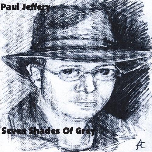 Seven Shades of Grey von Paul Jeffery