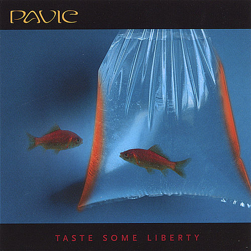 Taste Some Liberty by Pavic