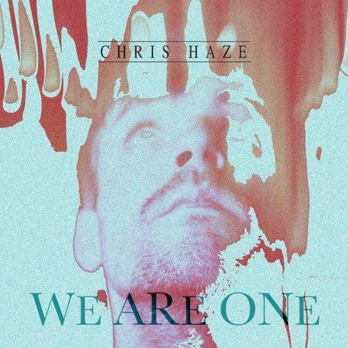 We Are One de Chris Haze