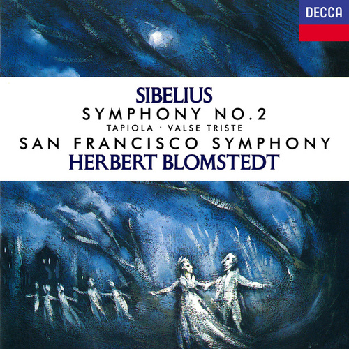 Sibelius: Symphony No. 2; Tapiola; Valse triste de Herbert Blomstedt