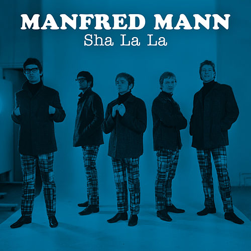 Sha La La by Manfred Mann