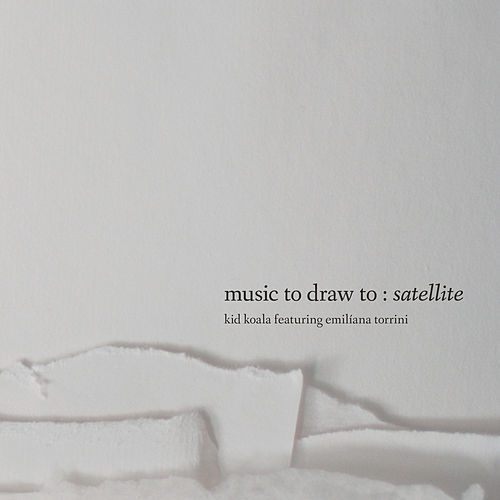 Music To Draw To: Satellite von Kid Koala