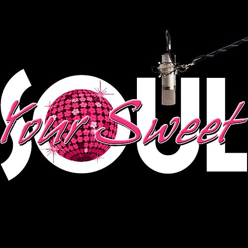 Your Sweet Soul by Soul Deep