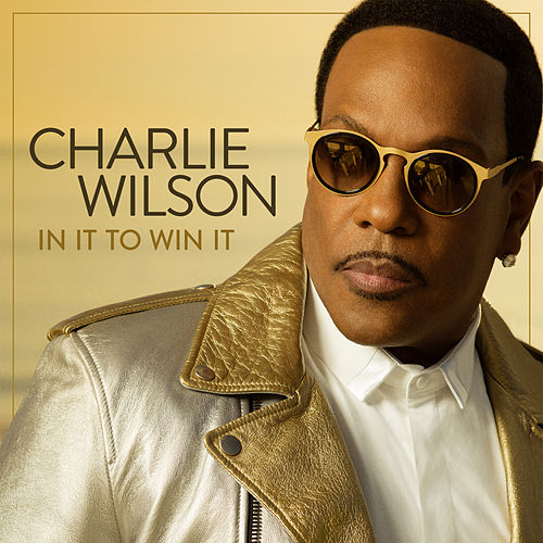 In It To Win It von Charlie Wilson
