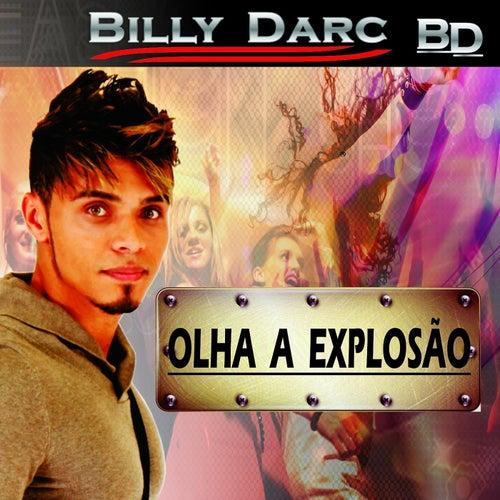 Olha a Explosão de Billy Darc