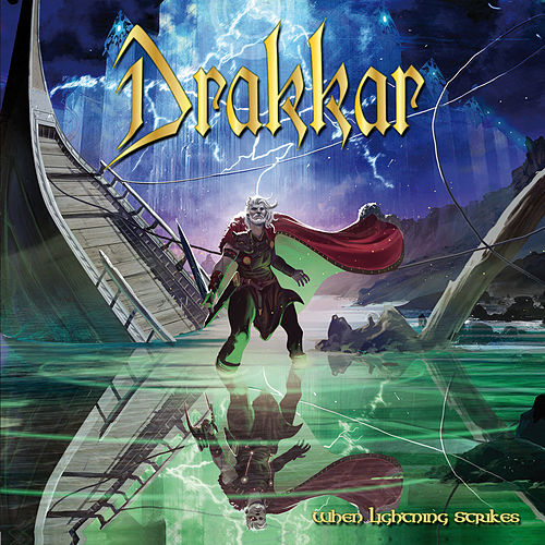 When Lightning Strikes by Drakkar