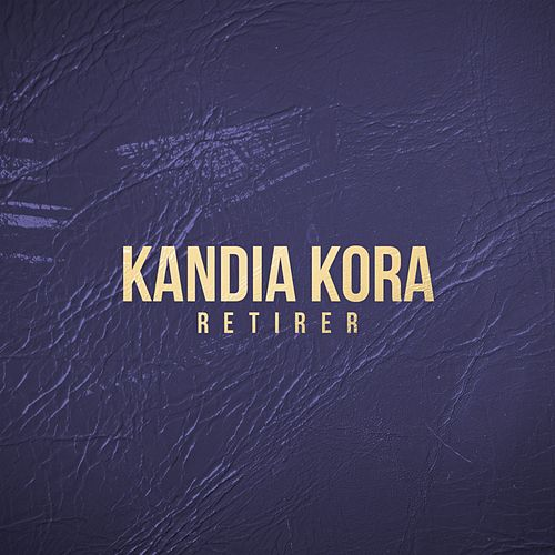 Retirer de Kandia Kora