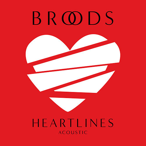 Heartlines (Acoustic) di Broods