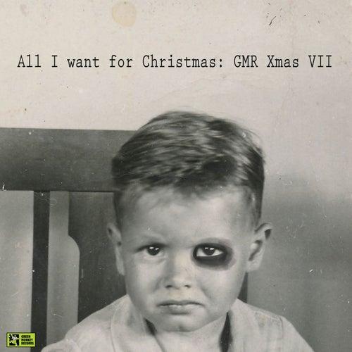 All I Want for Christmas: Gmr Xmas VII de Various Artists