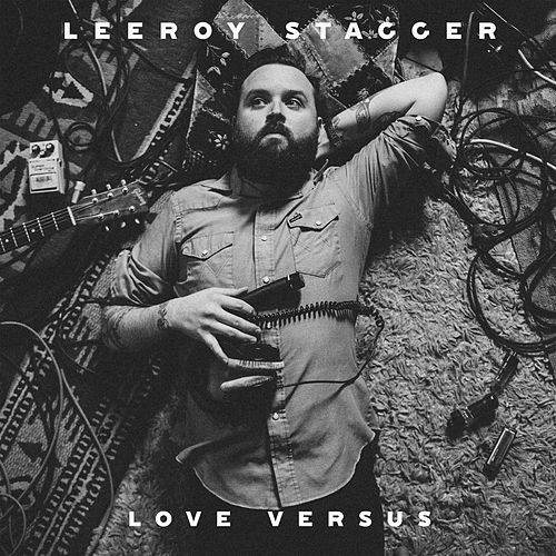 Love Versus by Leeroy Stagger