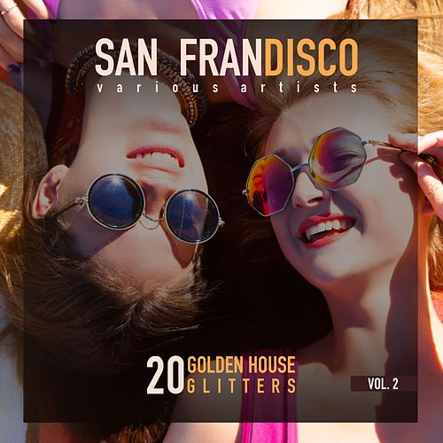 San Frandisco, Vol. 2 (20 Golden House Glitters) de Various Artists