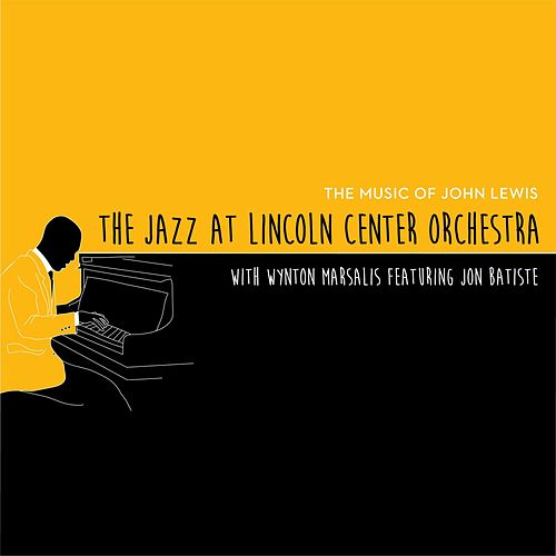 The Music of John Lewis de Jazz At Lincoln Center Orchestra