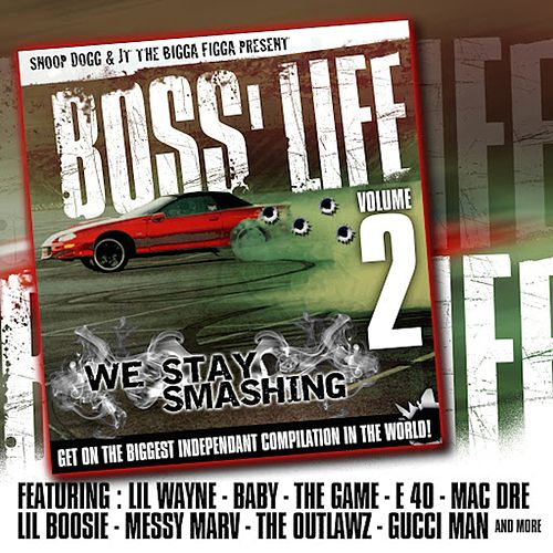 Boss' Life 2 by JT the Bigga Figga