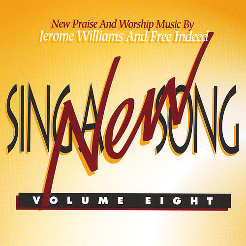 Sing a New Song, Vol. 8 de Free Indeed