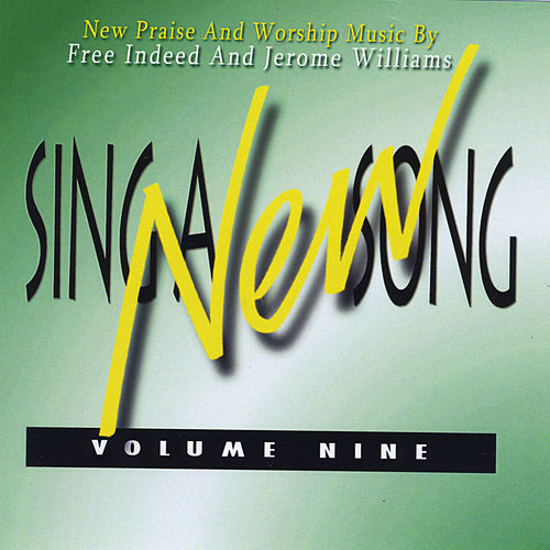 Sing a New Song, Vol. 9 de Free Indeed