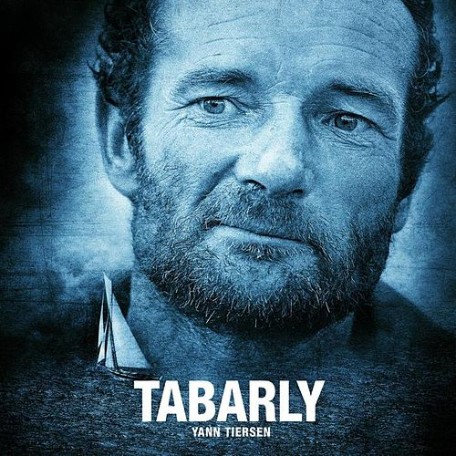 Tabarly (Original Motion Picture Soundtrack) de Yann Tiersen