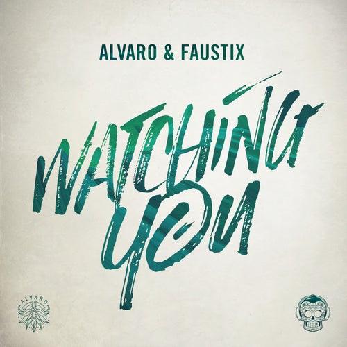 Watching You de Faustix