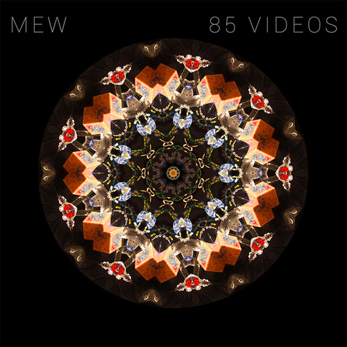 85 Videos by Mew