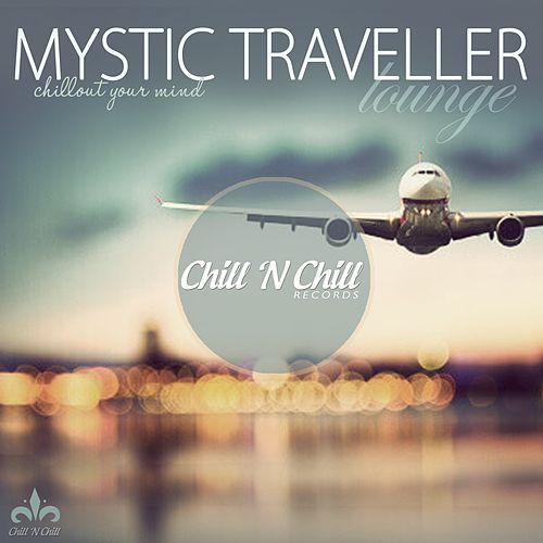 Mystic Traveller Lounge by Various Artists