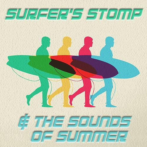 Surfer's Stomp & The Sounds of Summer de Various Artists