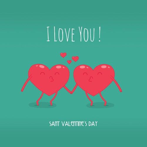 I Love You! Sant Valentine's Day de Various Artists