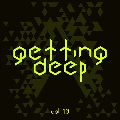 Getting Deep, Vol. 13 by Various Artists
