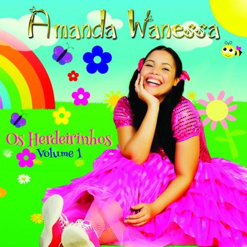 Os Herdeirinhos, Vol. 1 by Amanda Wanessa