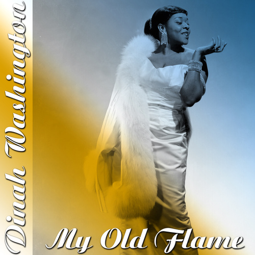 My Old Flame von Dinah Washington