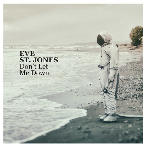 Don't Let Me Down von Eve St. Jones