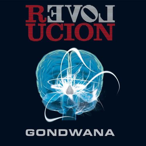 Revolución (Bonus Track Version) von Gondwana