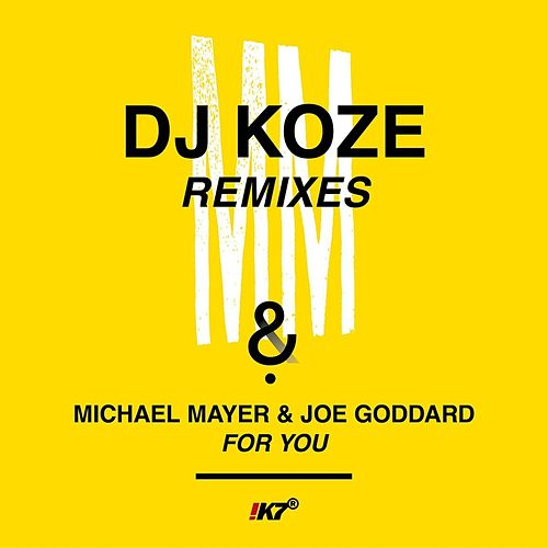 For You (DJ Koze Remixes) von Michael Mayer