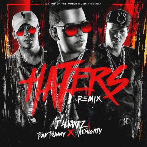 Haters (Remix) de J. Alvarez