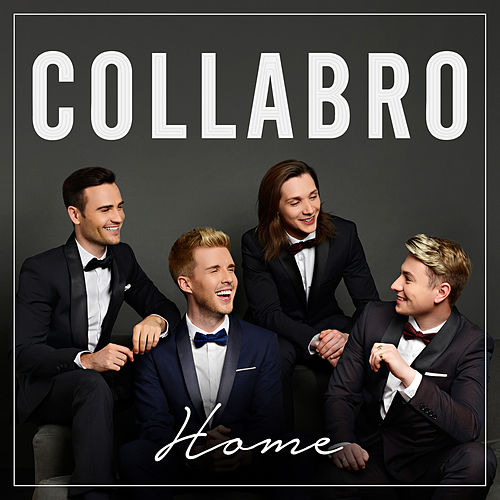 Home (Deluxe) by Collabro