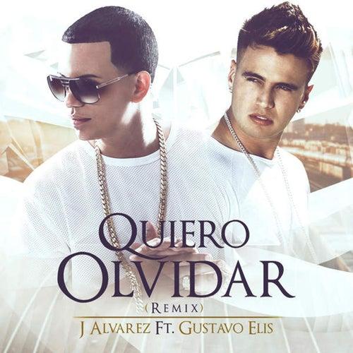 Quiero Olvidar (Remix) von J. Alvarez