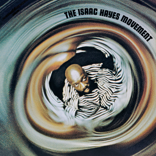 The Isaac Hayes Movement de Isaac Hayes